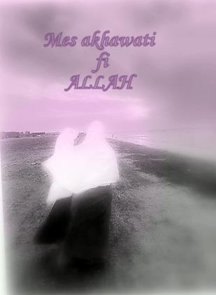 Mes akhawati fi ALLAH