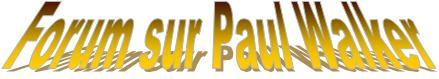 Tout sur l'acteur Paul Walker