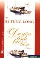 Duyên tình lạc bến - Bà Tùng Long Duyent10