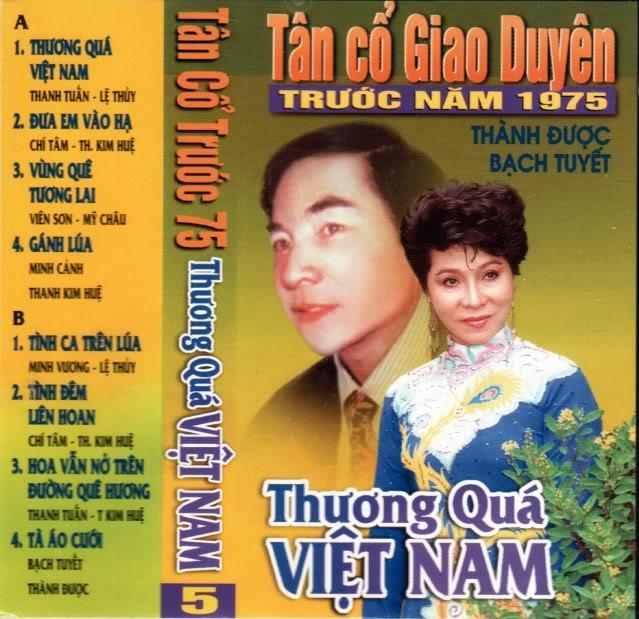 Thương quá Việt Nam - Tân cổ trước 75 Thuong10