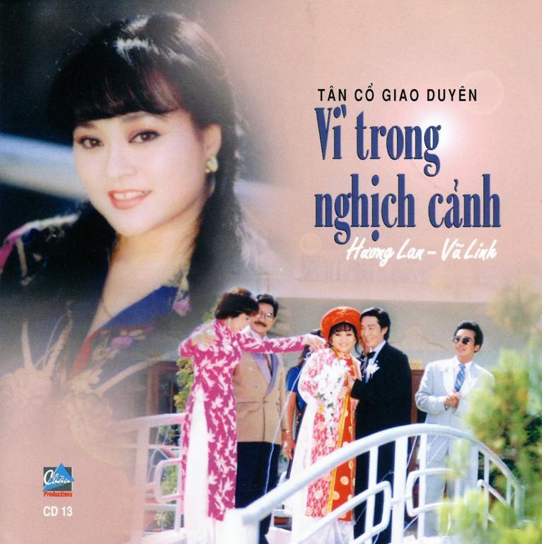 Vì trong nghịch cảnh - Hương Lan, Vũ Linh Vitron10