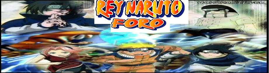 Rey Naruto FORO