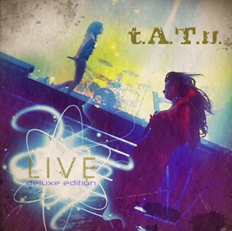 t.A.T.u. Live (deluxe edition) Tapa10