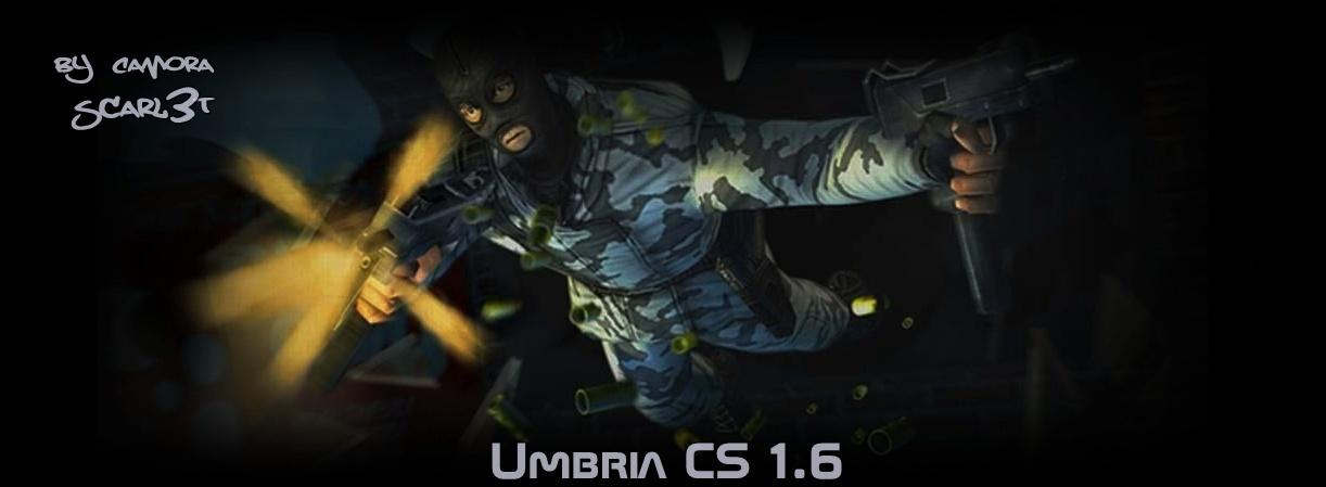 FORUMUL SERVERULUI umBriA Cs1.6