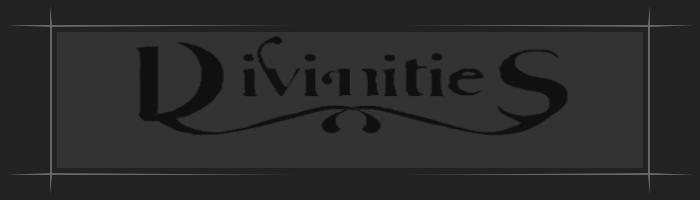 Divinities
