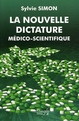 Le livre de sylvie Simon : la nouvelle dictature médico-scientifique gratuitement en ligne Nouvel10