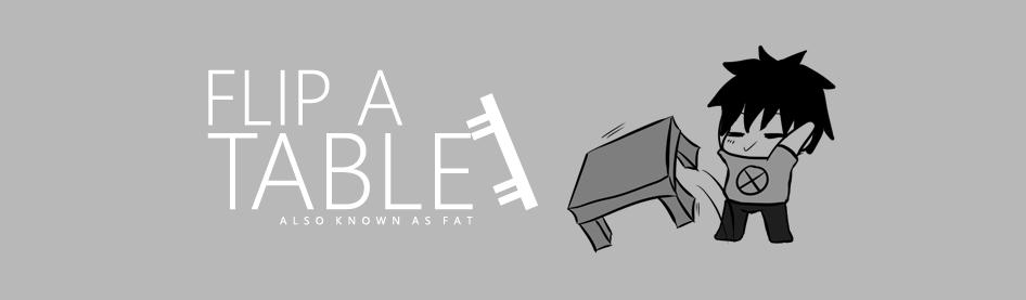Flip a Table