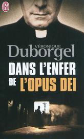 [J'ai Lu] Dans l'enfer de l'Opus Dei de Véronique Duborgel Opus_d11