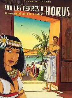 Sur les terres d'Horus - Tome 1: Khâemouaset ou la loi de Maât [Dethan, Isabelle] Terres10
