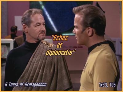 1-23 : Échec et Diplomatie (A Taste of Armageddon) 1x2310