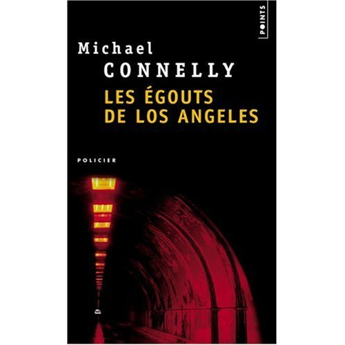 [Connelly, Michael] Harry Bosch - Tome 1: Les égouts de Los Angeles Les_ag11