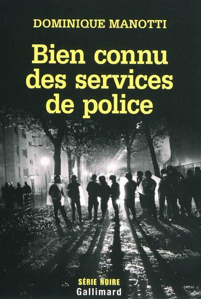 Roman : Bien connu des services de Police Bien_c10