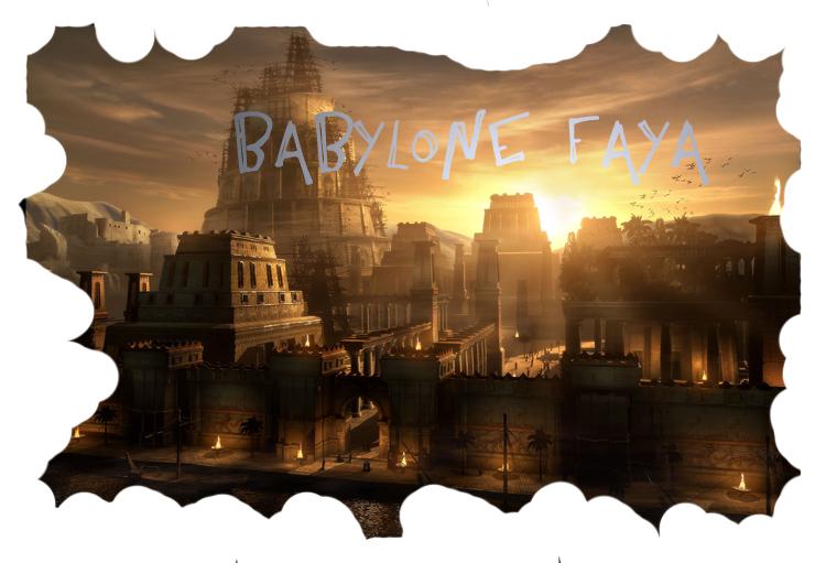 Babylone Faya