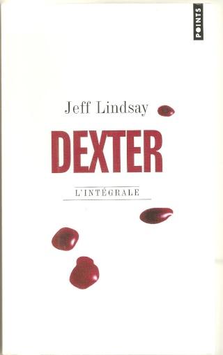 [Lindsay, Jeff ]Dexter - L'intégrale Dexter12