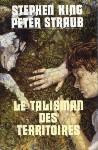 [King, Stephen & Straub, Peter ] Le talisman des territoires. Talism10