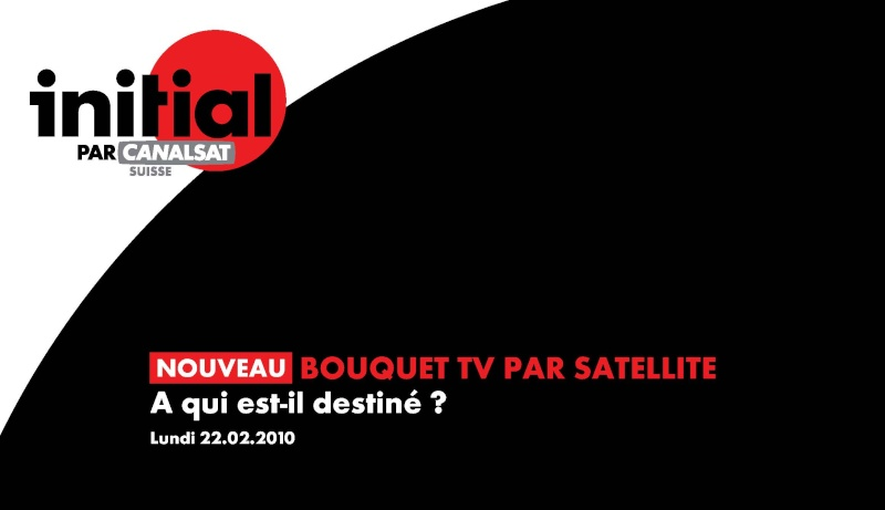 """Nouvelle offre """"initial"""" par CanalSat Suisse Dp_ini11"""