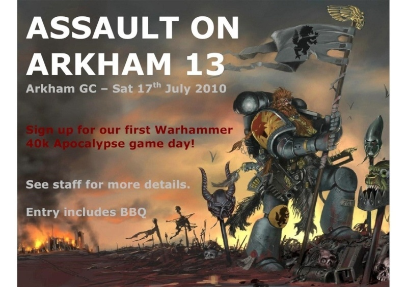 "[ARKHAM EVENT] ""Assault on Arkham 13"" - 10:00am Saturday 17th July 2010 Assaul10"
