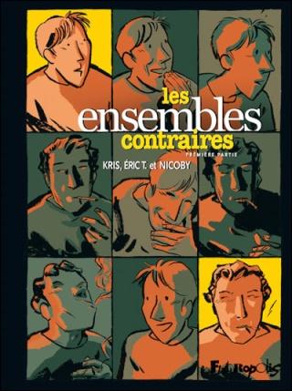 Les ensembles contraires Tomes 1 et 2 par Kris et Eric T 112
