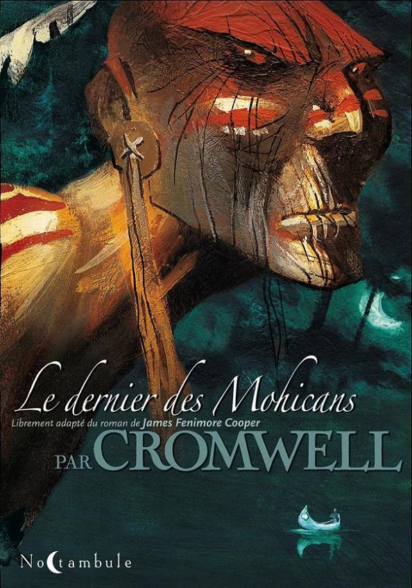 Le dernier des Mohicans par Cromwell Dernie10