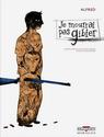 Je mourrai pas gibier, Guillaume Guéraud, Alfred Gibier10