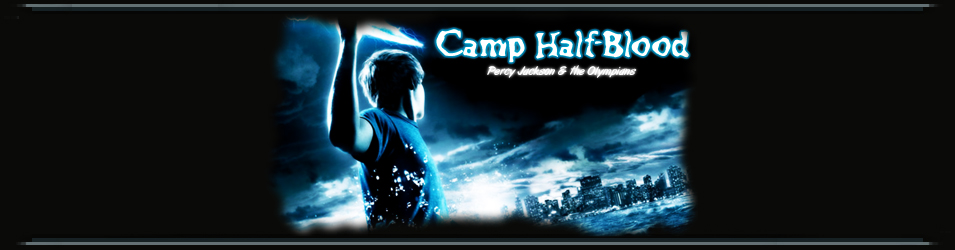 † Camp Half-Blood †