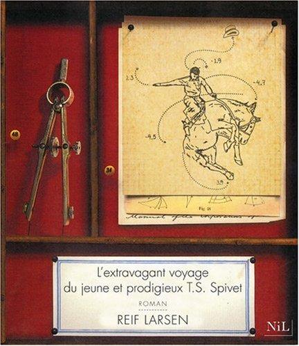 [Larsen, Reif] L'extravagant voyage du jeune et prodigieux T.S. Spivet 28411111