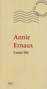 [Ernaux, Annie] L'autre fille Arton212