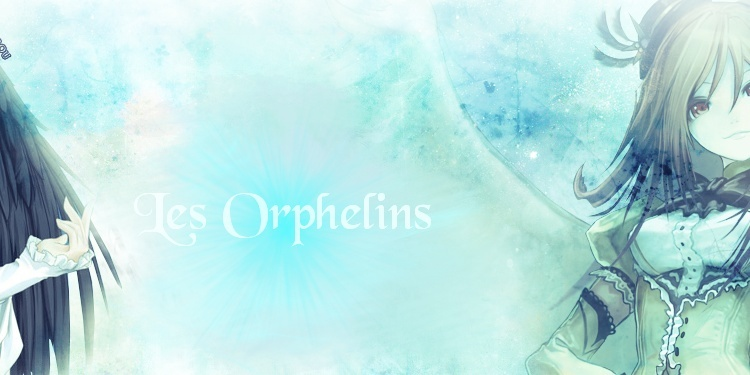 La horde des Orphelins