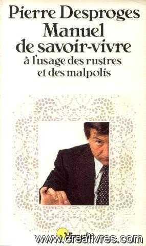 [Livre] Manuel de savoir vivre à l'usage des rustres et des malpolis Image-10