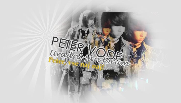 Peter Vode --> Uradni fan forum