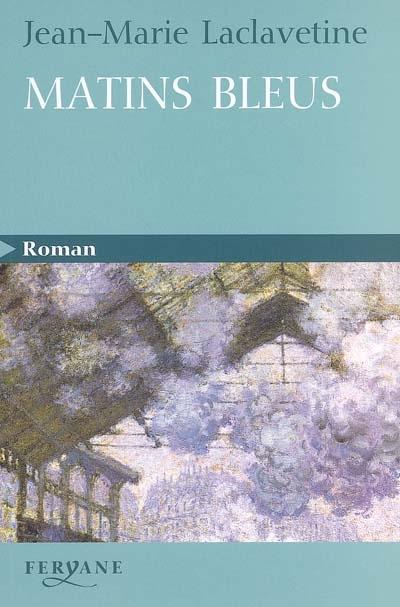 Matins Bleus 97828410