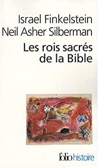 Les Rois Sacrés de la Bible de israel Finkelstein et Neil Asher Silberman 415wgg10