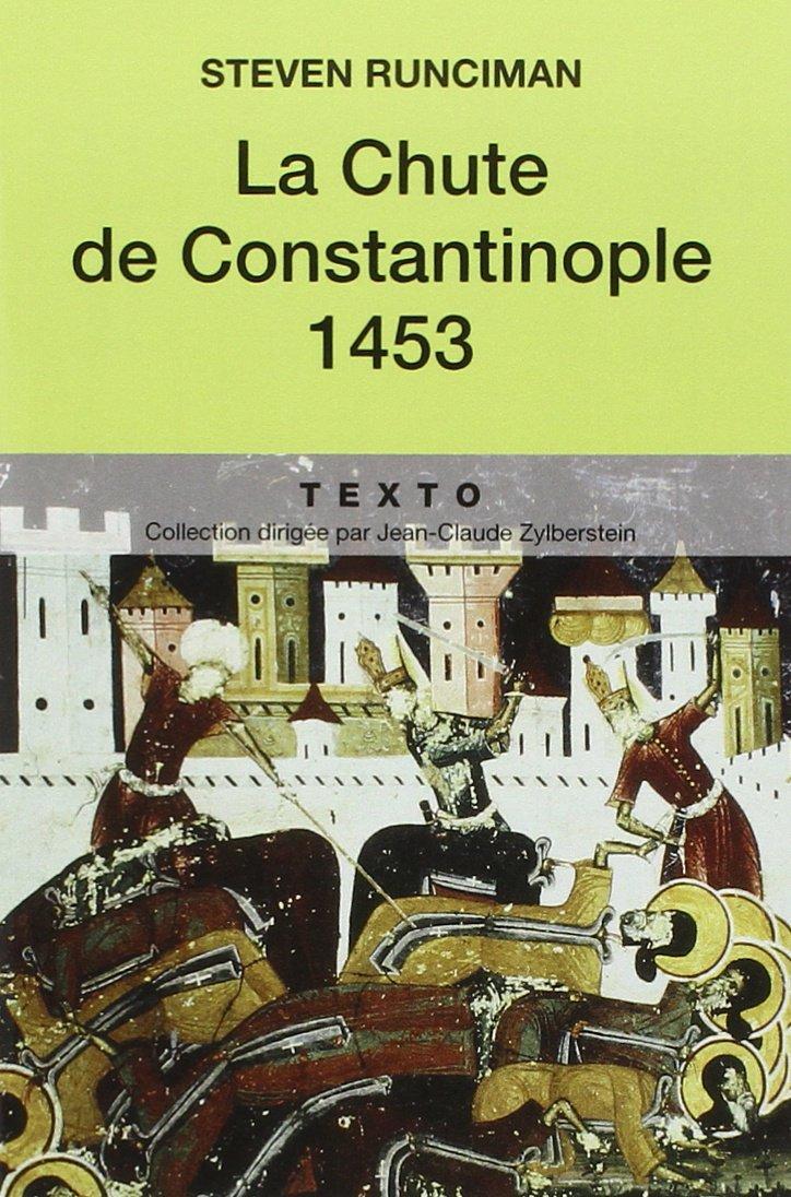 La Chute de Constantinople 1453 de Runciman 71ul1x10