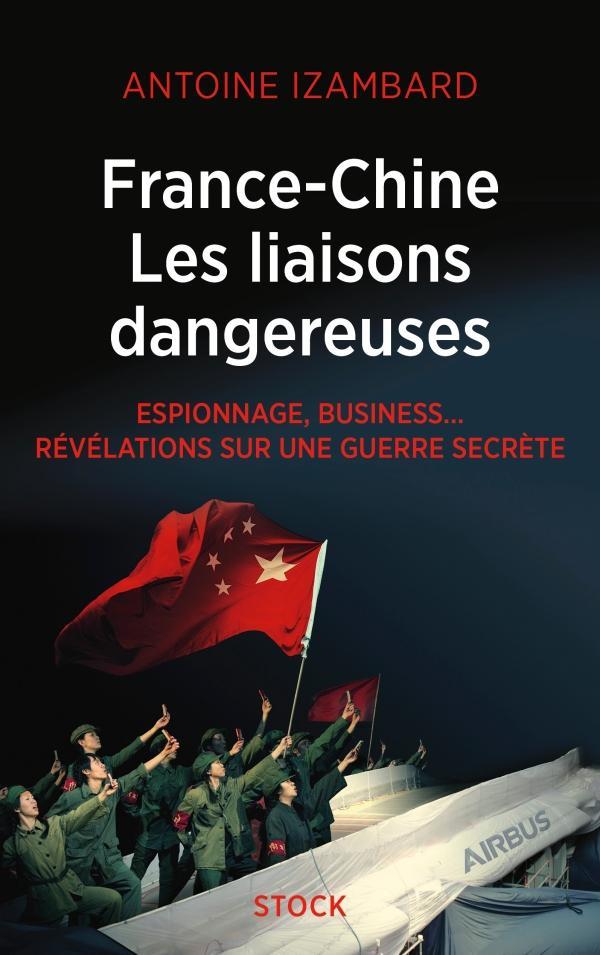 France-Chine les liaisons dangereuses de Antoine Izambard 97822310