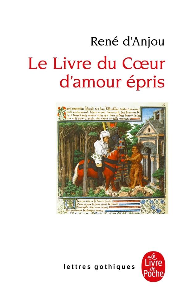 Le Livre du Coeur d'Amour épris de René d'Anjou 97822511