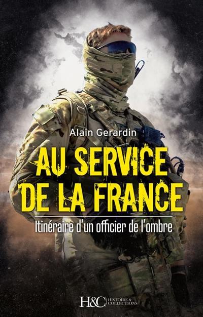 Au Service de la France de Alain Gerardin 97823510