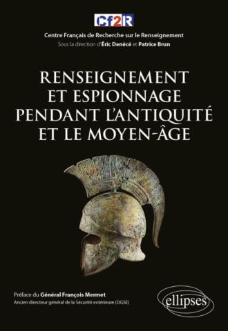 Renseignement et espionnage pendant l'Antiquité et le moyen-âge Rensei10
