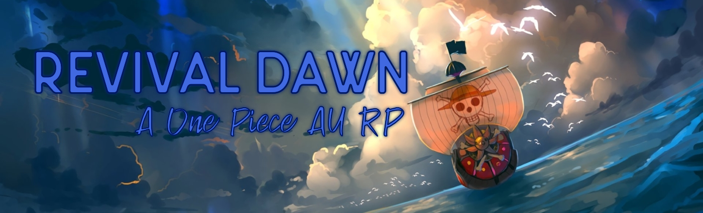 Revival Dawn - One Piece RP