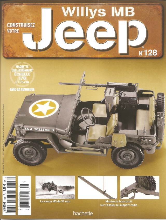 Jeep Willys - 1/8ème - Ed. Hachette - Construction par Glénans (Partie 2) - Page 23 N128_p10