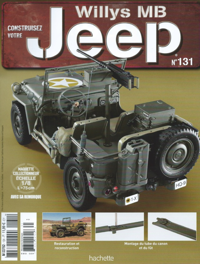Jeep Willys - 1/8ème - Ed. Hachette - Construction par Glénans (Partie 2) - Page 24 N131_p11