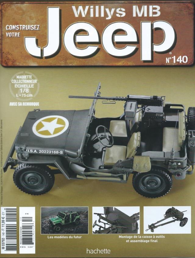 Jeep Willys - 1/8ème - Ed. Hachette - Construction par Glénans (Partie 2) - Page 28 N140_p10