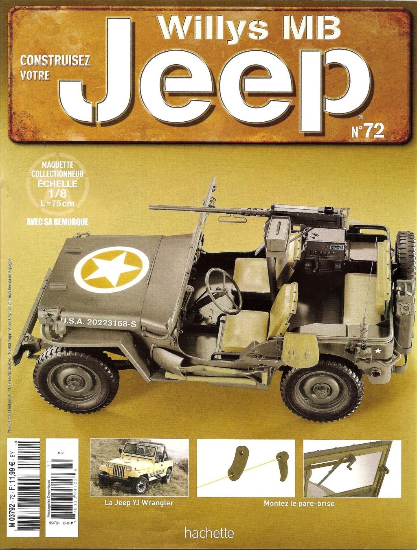Jeep Willys - 1/8ème - Ed. Hachette - Construction par Glénans (Partie 1) - Page 40 N72_pa10