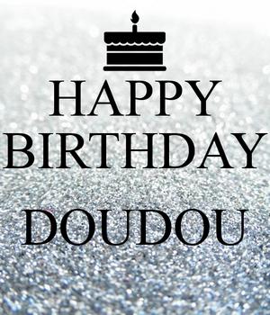 Happy Birthday Doudou ! Happy-10
