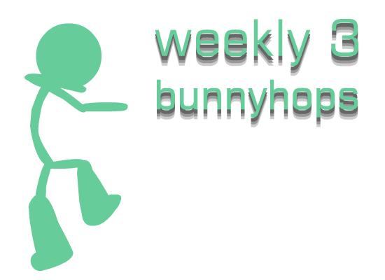 !!weekly 3 - bunnyhops Weekly10