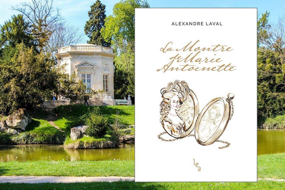 La Montre de Marie-Antoinette - roman d'Alexandre Laval - Les Editions Absolues La_mon10