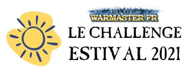 Challenge Estival 2021 de warmaster_fr Challe10