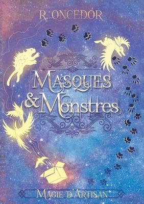 Critique 14 : Masques & Monstres [T1] 55631410