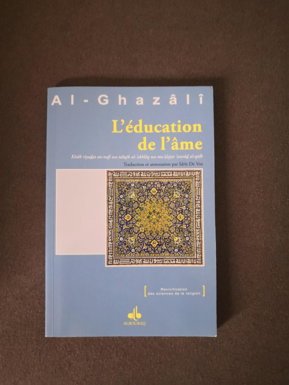 L'éducation de l'âme par Al-Ghazâlî Img_2011