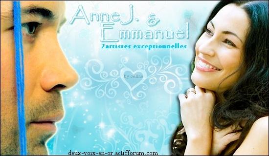 Emmanuel ,Anne J. 2 Artistes en Or !