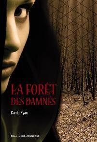 [Ryan, Carrie] La forêt des damnés 48364510